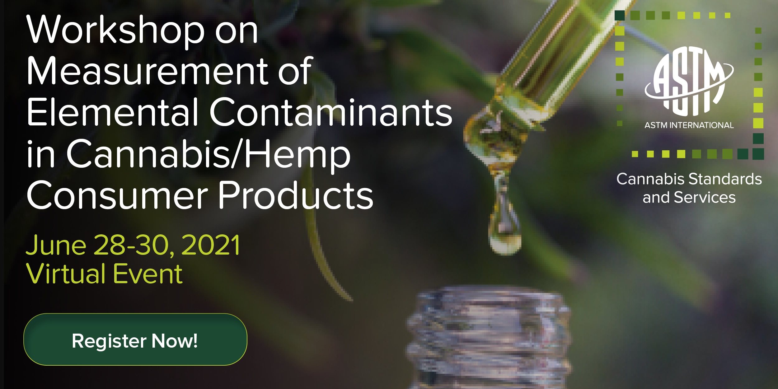 Workshop on Measurement of Elemental Contaminants in Cannabis/Hemp Consumer Products